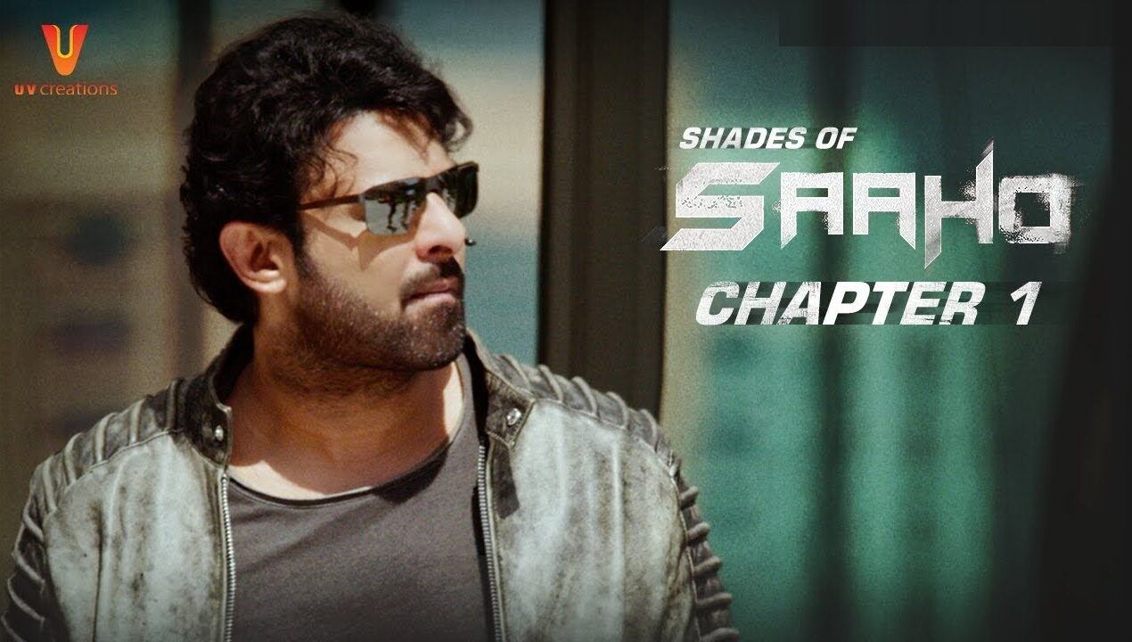 Saaho Movie Trailer, Cast, Reviews and Collection